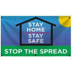 Stay Home Stop Spread 18x30 Banner WEB